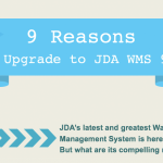 9 Reasons to Upgrade to JDA WMS 9.1 Infographic